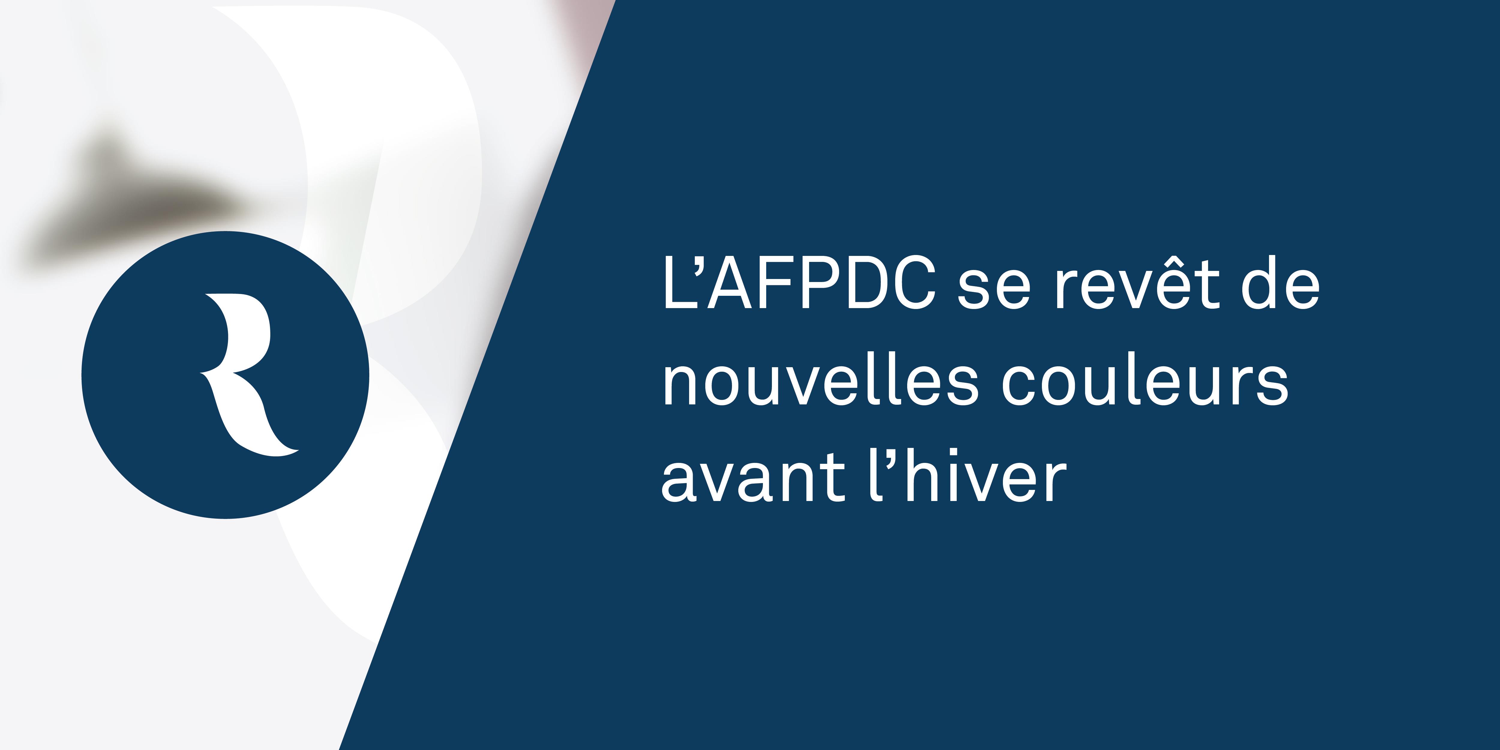 Resolutions Avocats - L'AFPDC se revêt de nouvelles couleurs avant l'hiver - Home